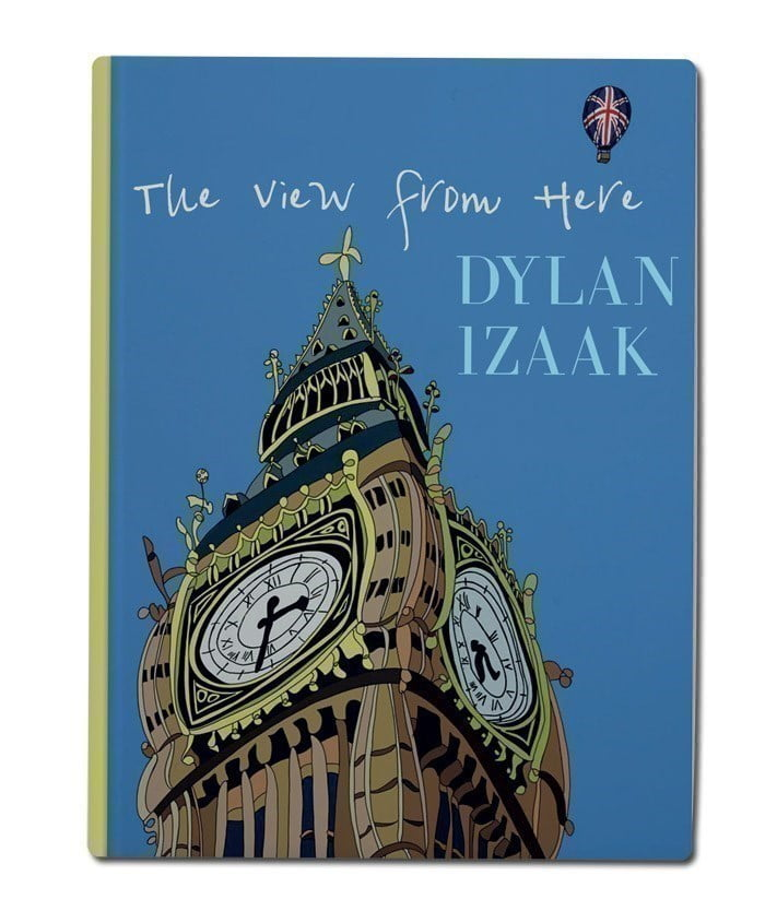 The View From Here, Limited Edition ~ Dylan Izaak